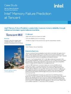 Memory Failure Prediction  Tencent Cloud Solutions  Intel® Memory Failure  Prediction at Tencent  Case Study