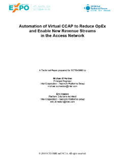 Automation of Virtual CCAP to Reduce OpEx and Enable New Revenue Streams in the Access Network