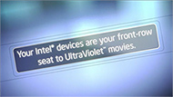 UltraViolet* Movies with Intel® Insider™